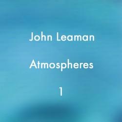 John Leaman Atmospheres 1